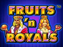Автоматы Fruits and Royals в онлайн казино