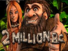 Игровые автоматы зеркало 2 Million B.C.